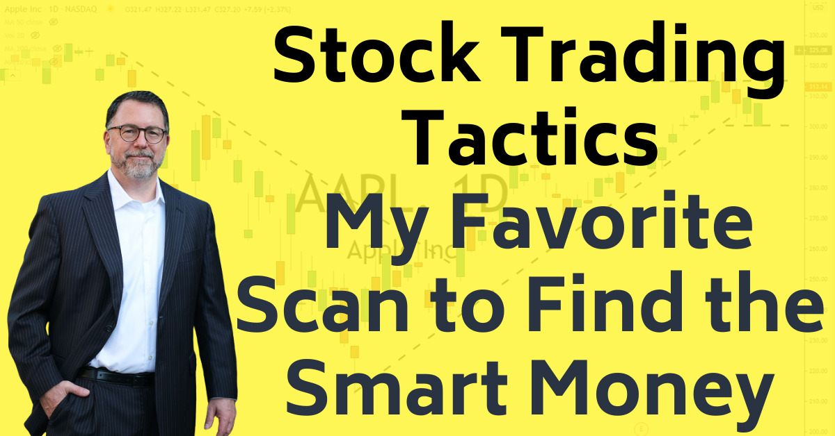 Stock Trading Tactics Favorite Scan