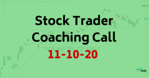 stock trading for beginners coaching call 11-11-20