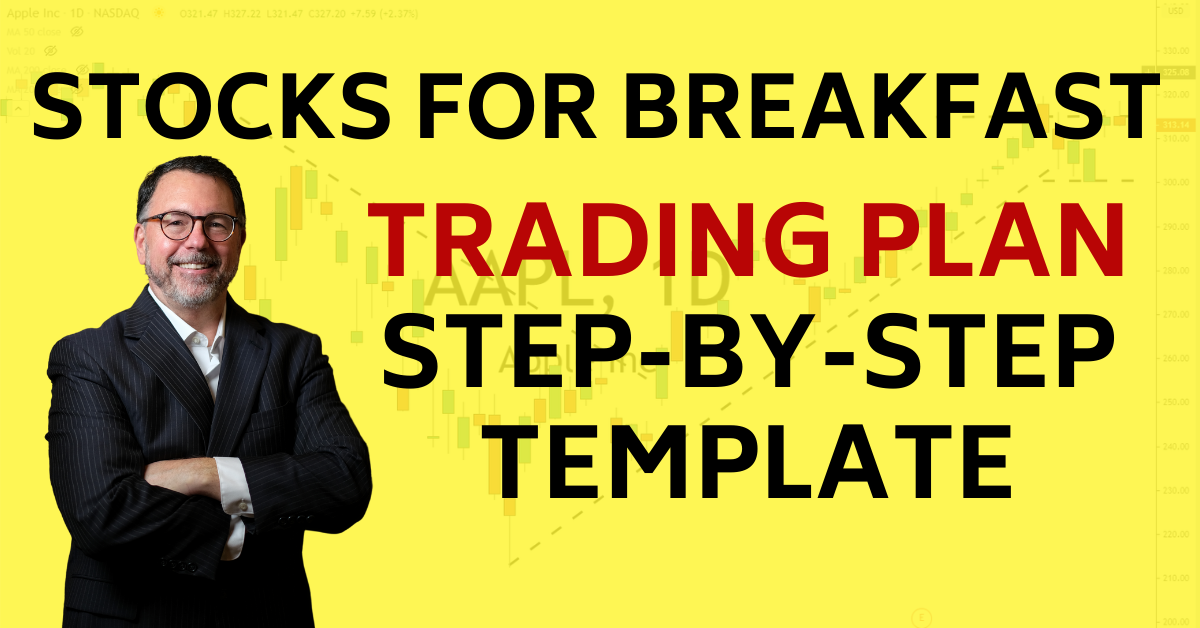 Stocks for Breakfast Trading Plan Step by Step