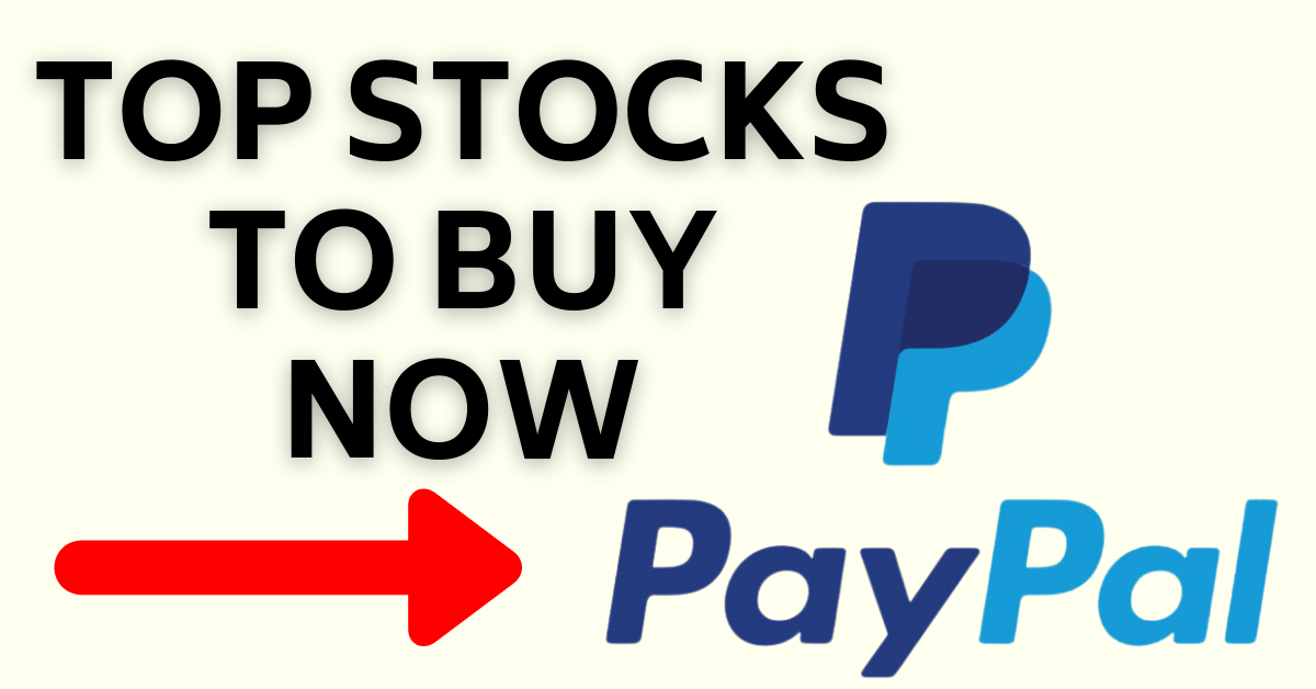 PYPL Earnings Top Stocks To Buy Now May 2021